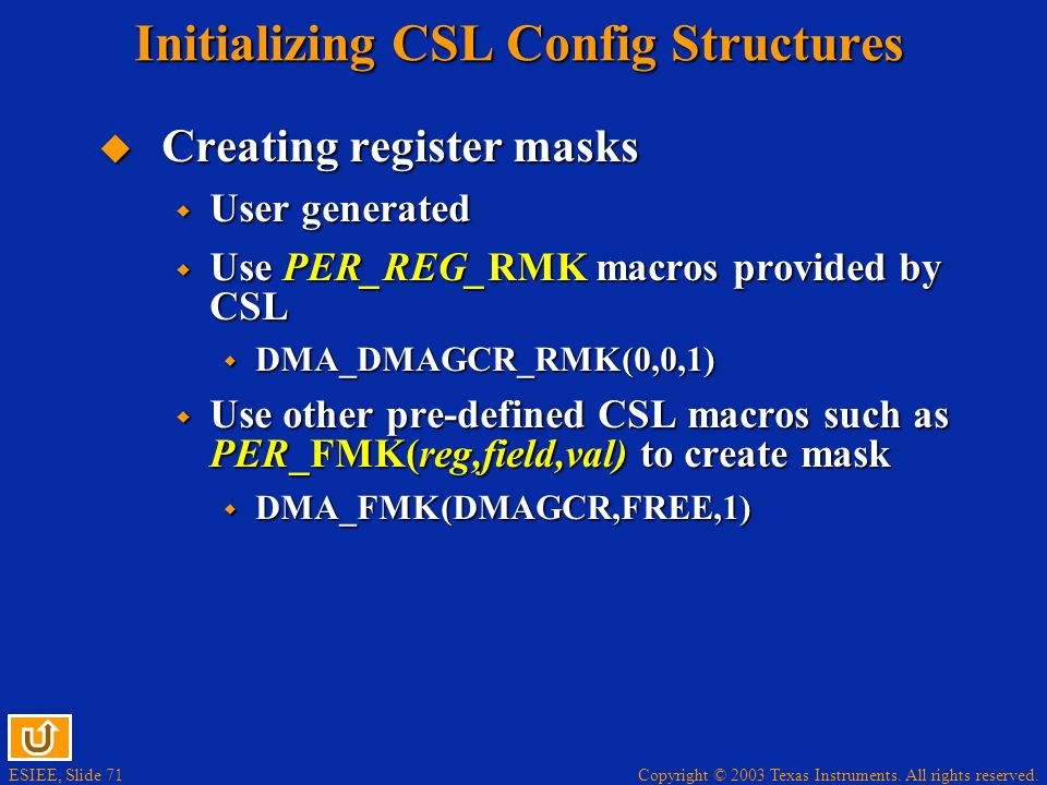 Initializing CSL Config Structures