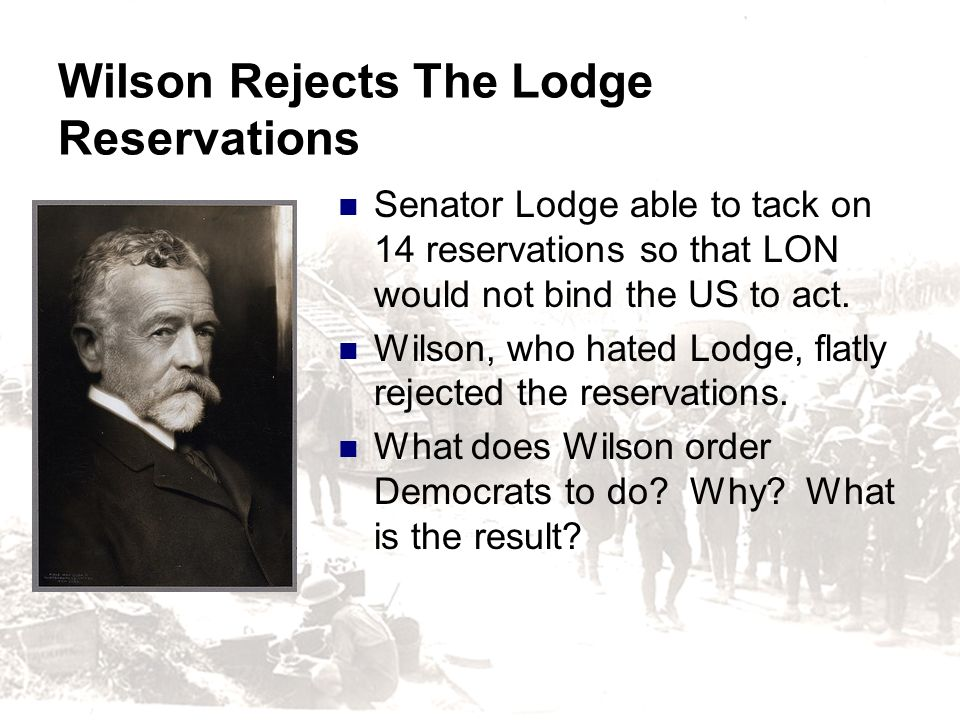 Wilson Rejects The Lodge Reservations