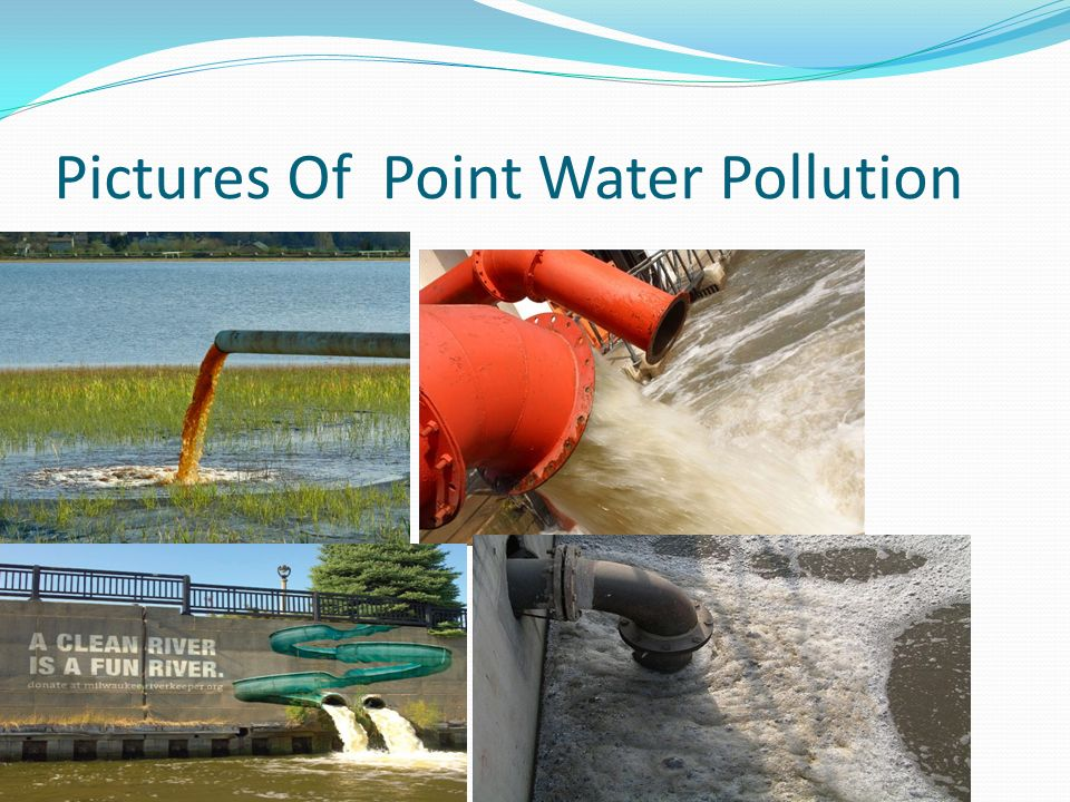 Pictures Of Point Water Pollution