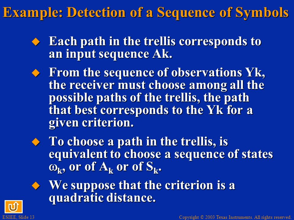 Example: Detection of a Sequence of Symbols
