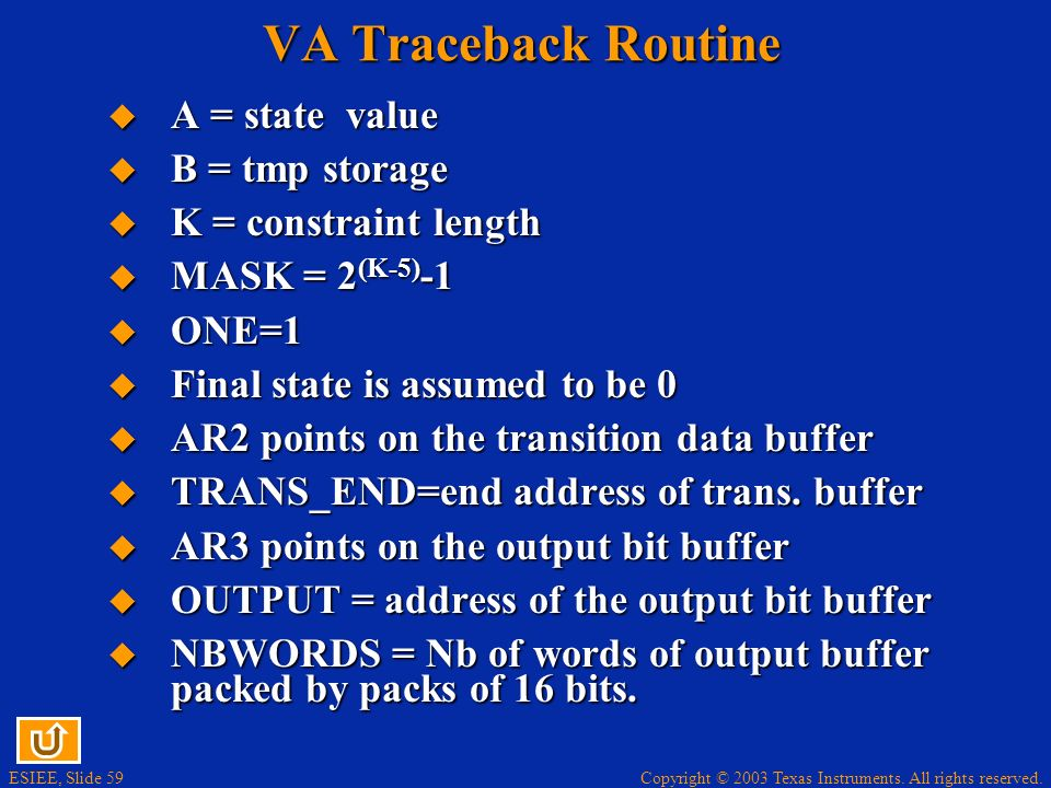 VA Traceback Routine A = state value B = tmp storage