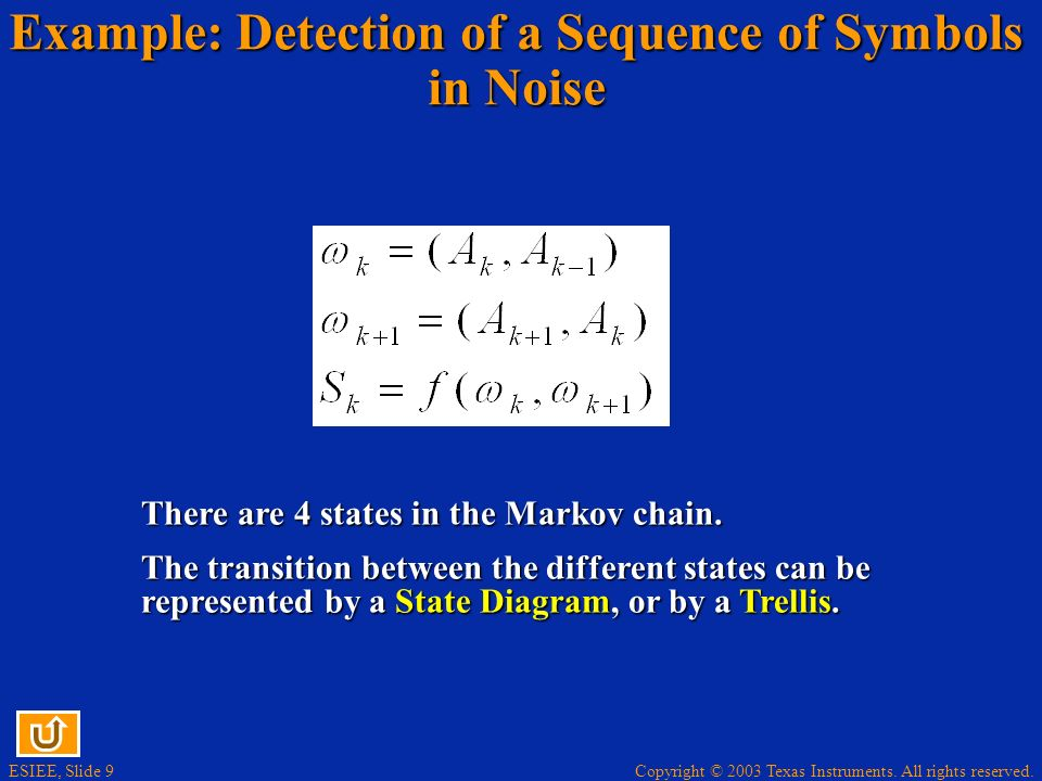 Example: Detection of a Sequence of Symbols in Noise