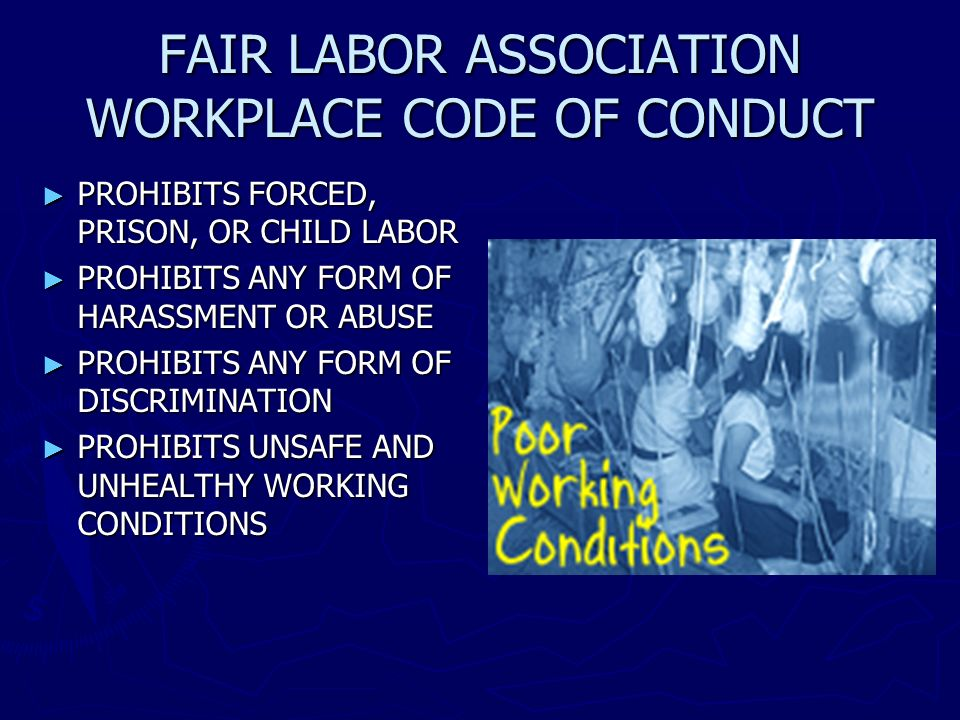 FAIR LABOR ASSOCIATION WORKPLACE CODE OF CONDUCT