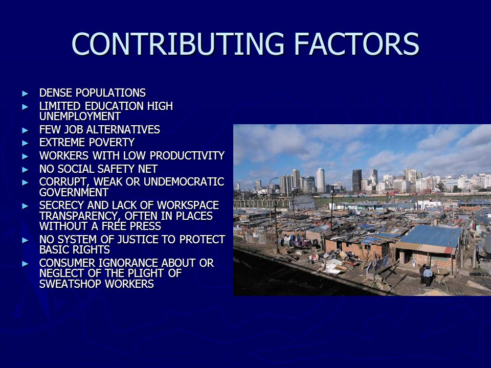 CONTRIBUTING FACTORS DENSE POPULATIONS