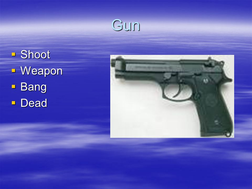 Gun Shoot Weapon Bang Dead