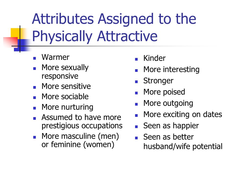 Attributes Assigned to the Physically Attractive