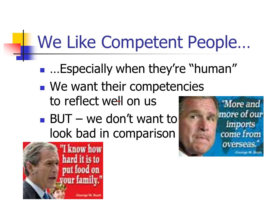 We Like Competent People…