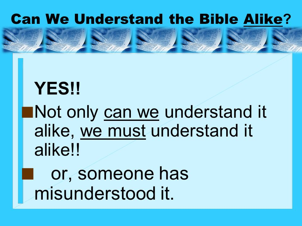 Can We Understand the Bible Alike
