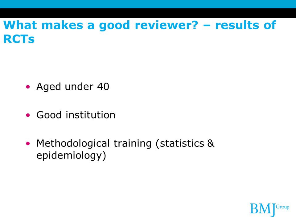 What makes a good reviewer – results of RCTs