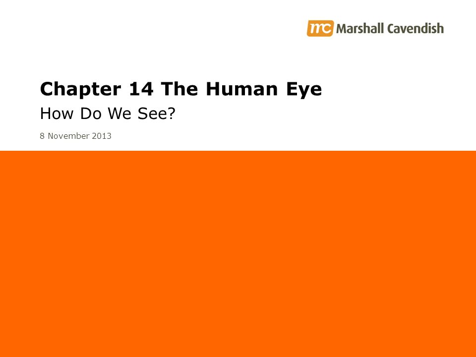Chapter 14 The Human Eye How Do We See 25 March 2017