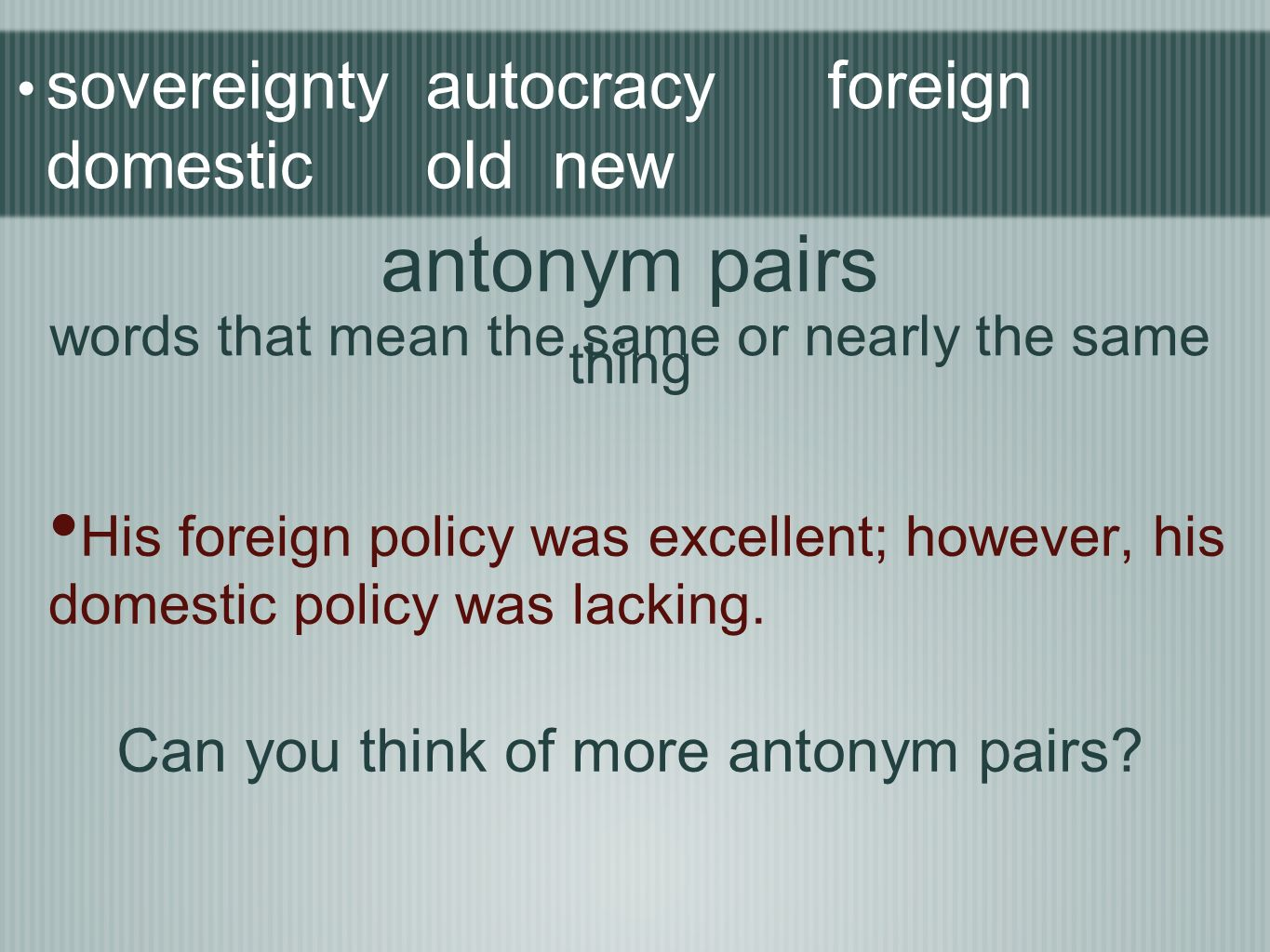sovereignty autocracy foreign domestic old new