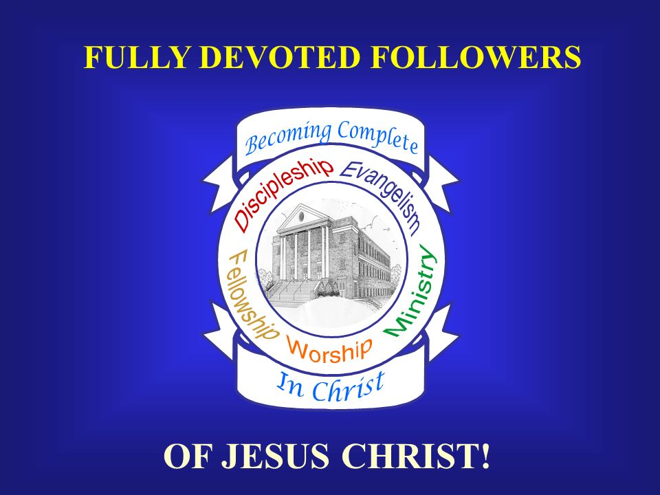 FULLY DEVOTED FOLLOWERS
