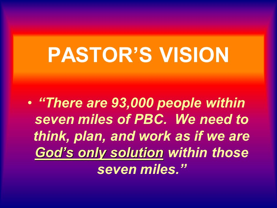PASTOR'S VISION