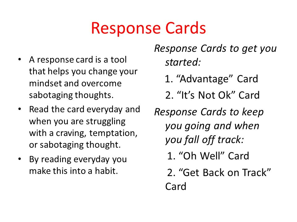 Response Cards Response Cards to get you started: 1. Advantage Card