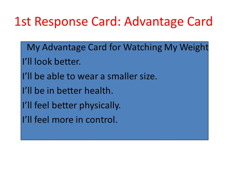 1st Response Card: Advantage Card
