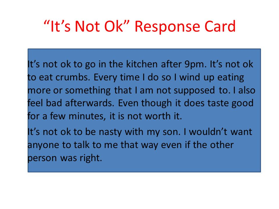 It's Not Ok Response Card