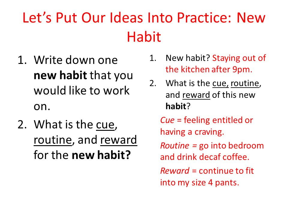 Let's Put Our Ideas Into Practice: New Habit