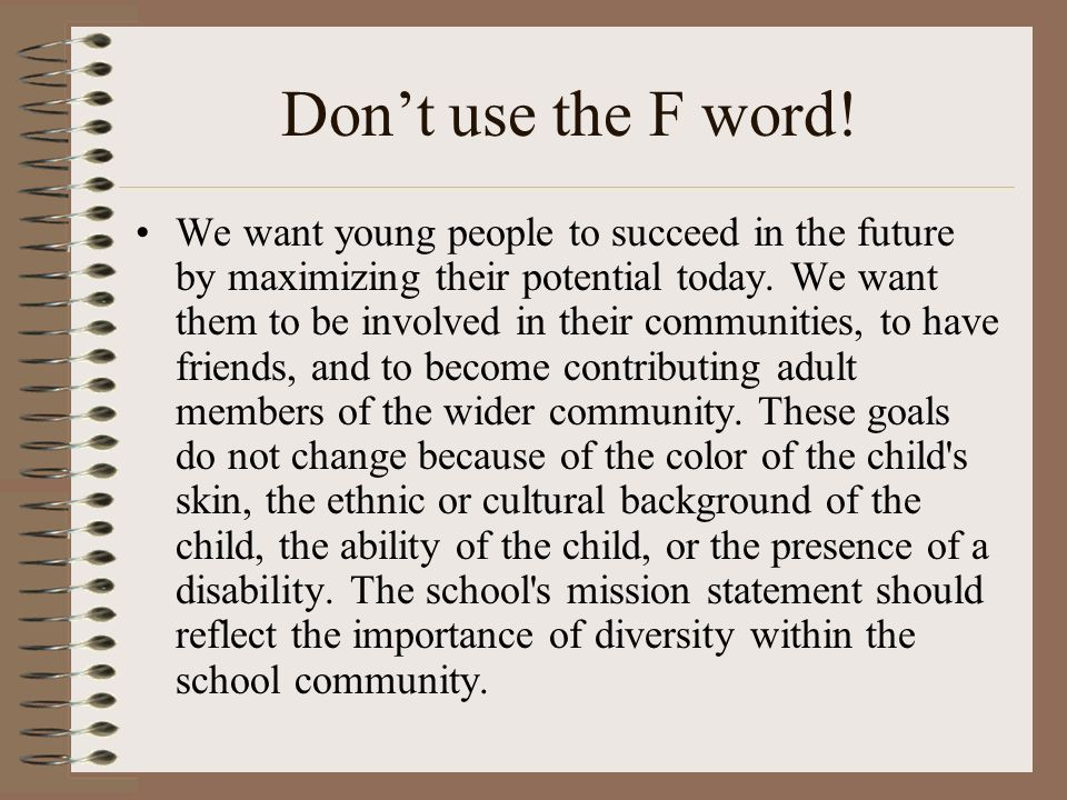 Don't use the F word!