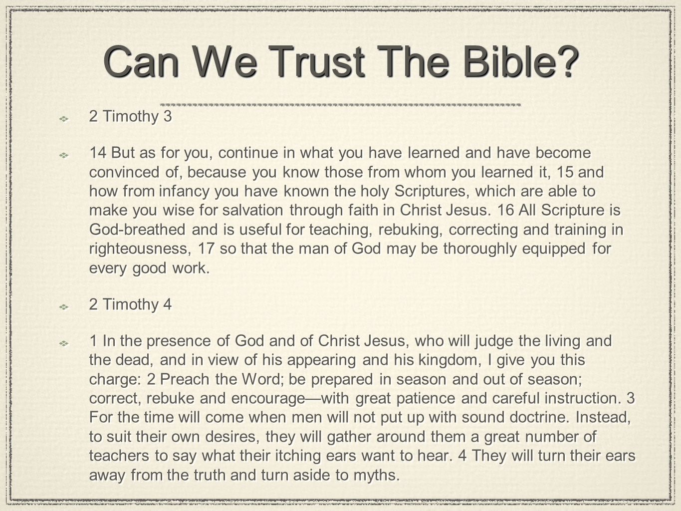 Can We Trust The Bible 2 Timothy 3