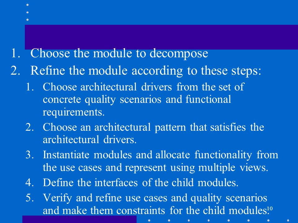 Choose the module to decompose