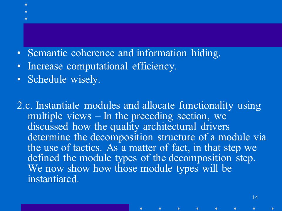 Semantic coherence and information hiding.