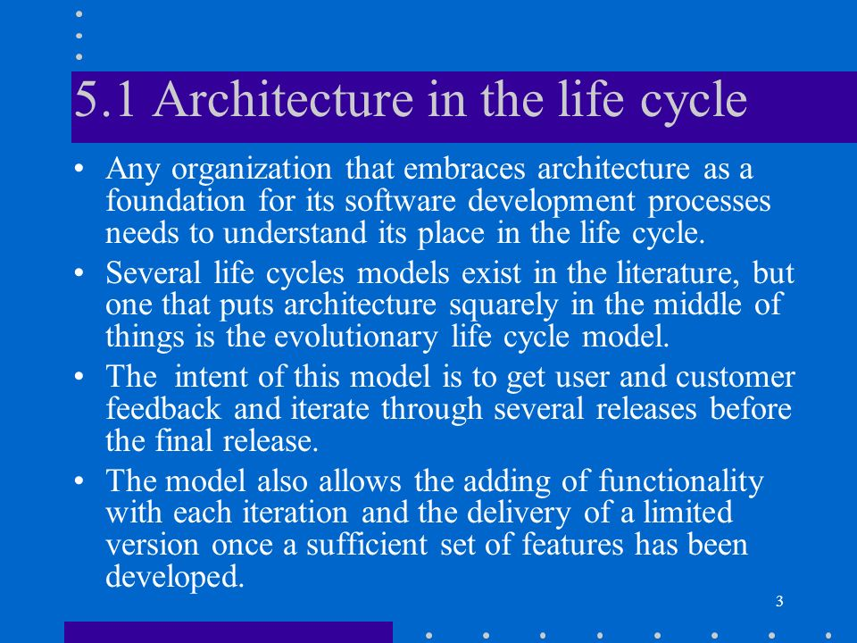5.1 Architecture in the life cycle