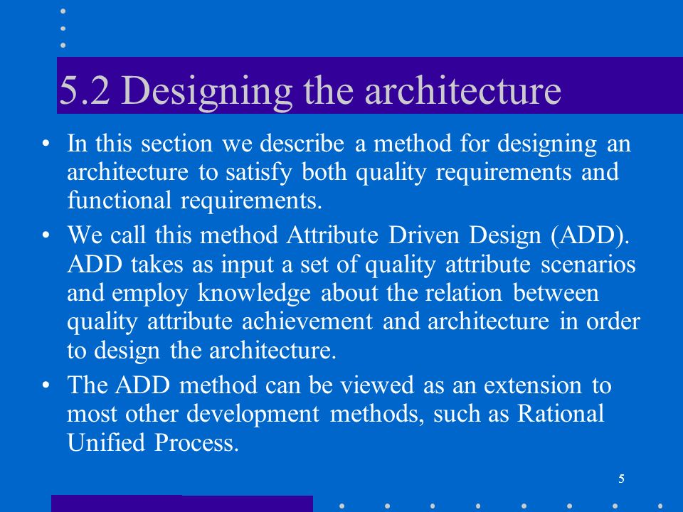 5.2 Designing the architecture