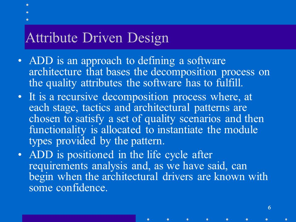 Attribute Driven Design