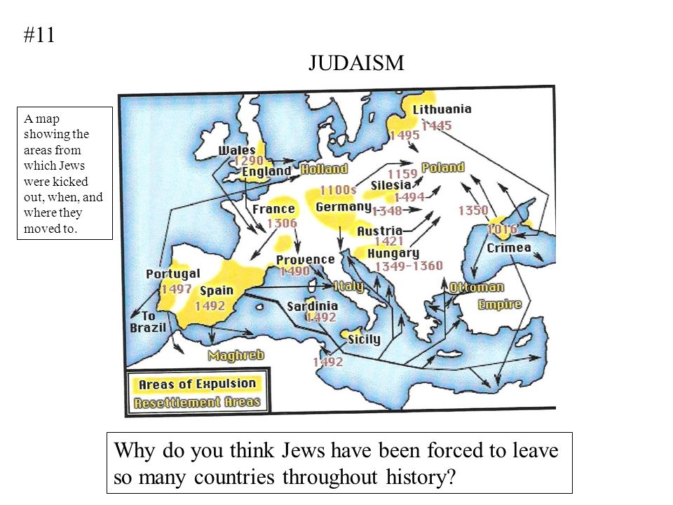 #11 JUDAISM. A map showing the areas from which Jews were kicked out, when, and where they moved to.