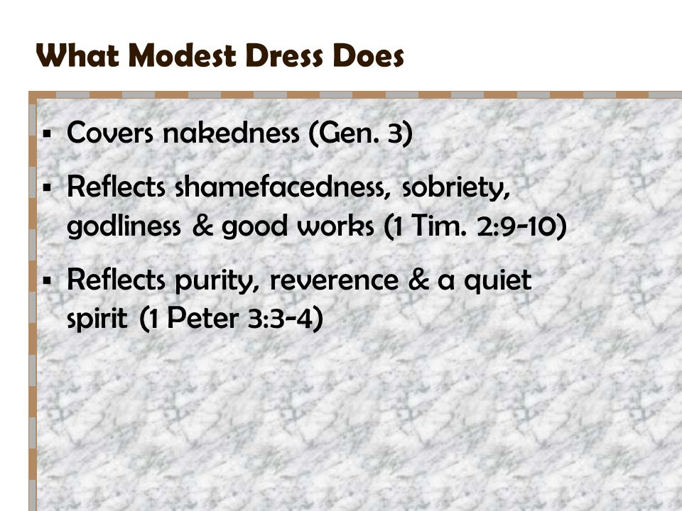 What Modest Dress Does Covers nakedness (Gen. 3)