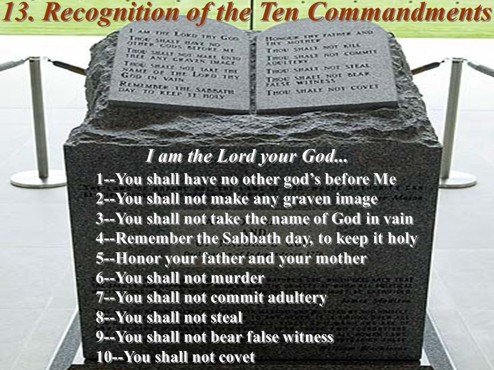 13. Recognition of the Ten Commandments