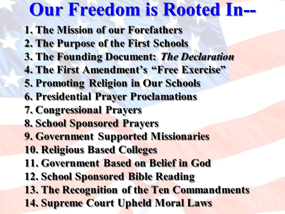Our Freedom is Rooted In--