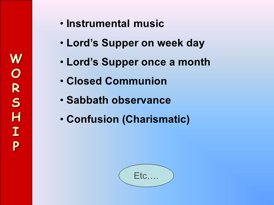 W O R S H I P Instrumental music Lord's Supper on week day