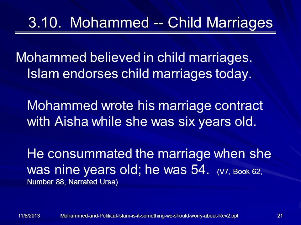 3.10. Mohammed -- Child Marriages