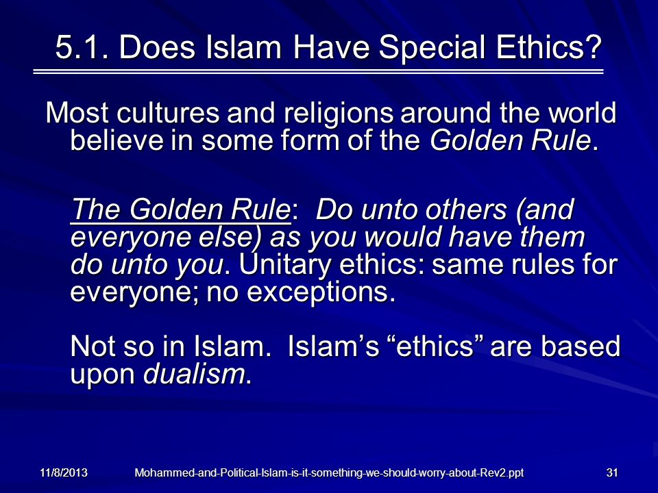 5.1. Does Islam Have Special Ethics