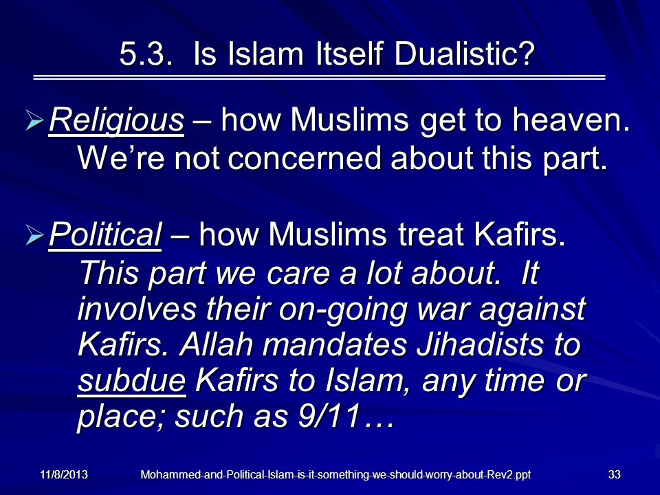 5.3. Is Islam Itself Dualistic