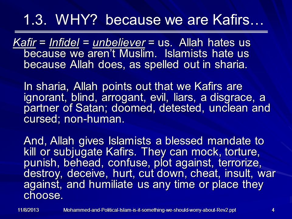 1.3. WHY because we are Kafirs…