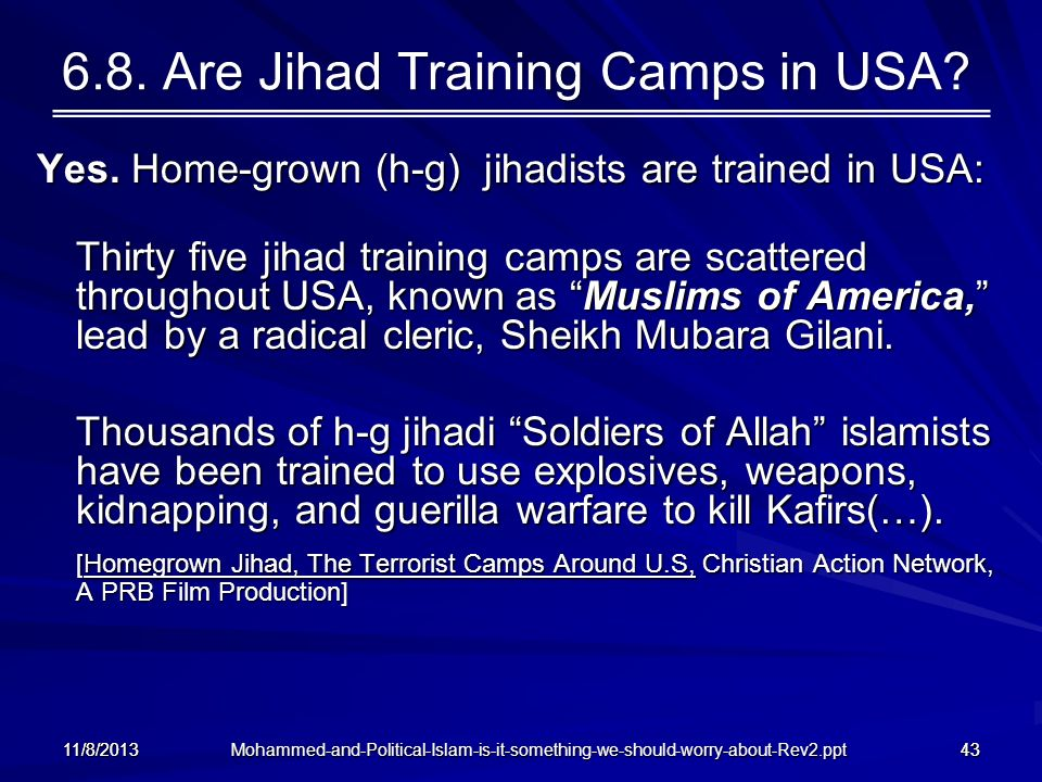 6.8. Are Jihad Training Camps in USA