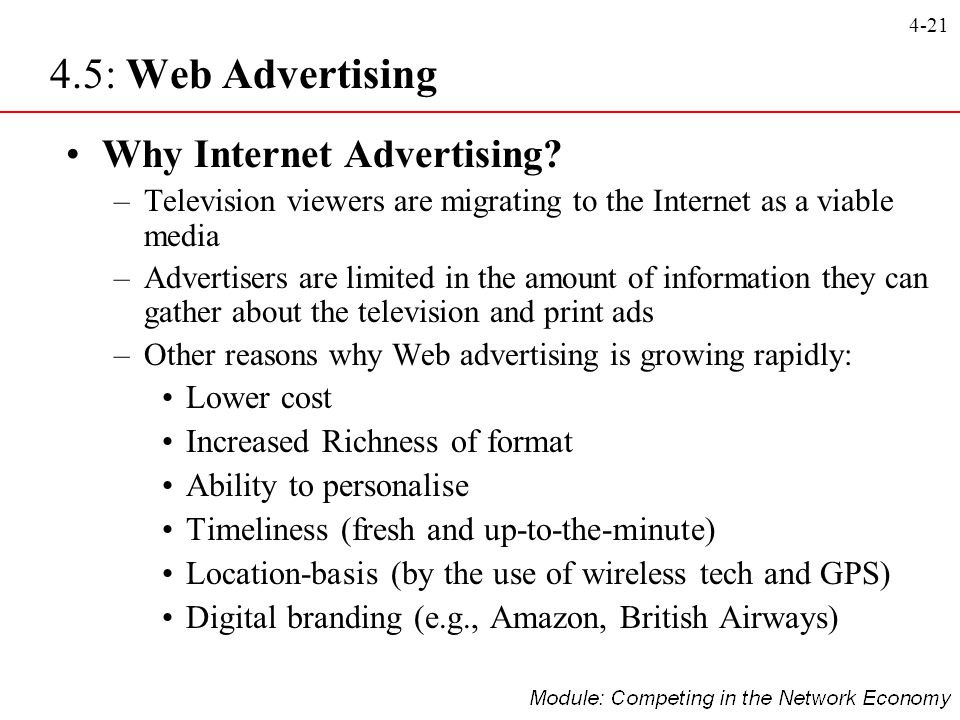 4.5: Web Advertising Why Internet Advertising Lower cost