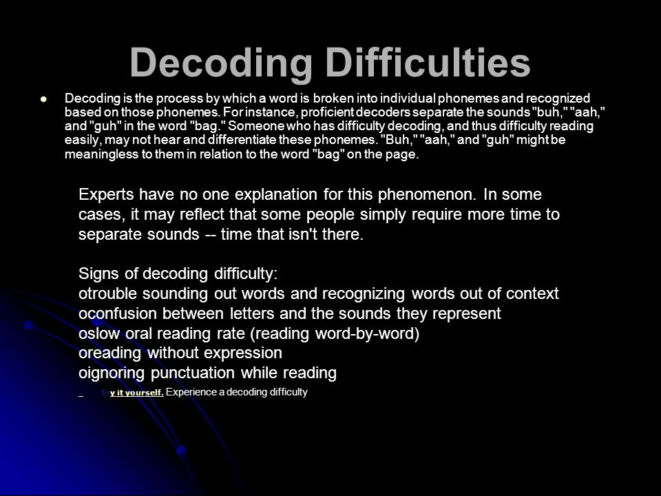 Decoding Difficulties