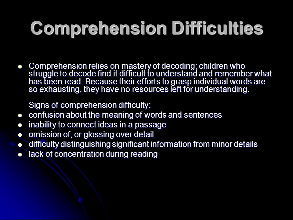 Comprehension Difficulties