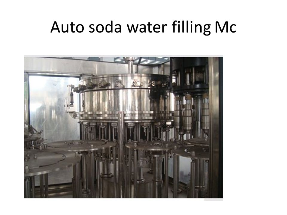 Auto soda water filling Mc