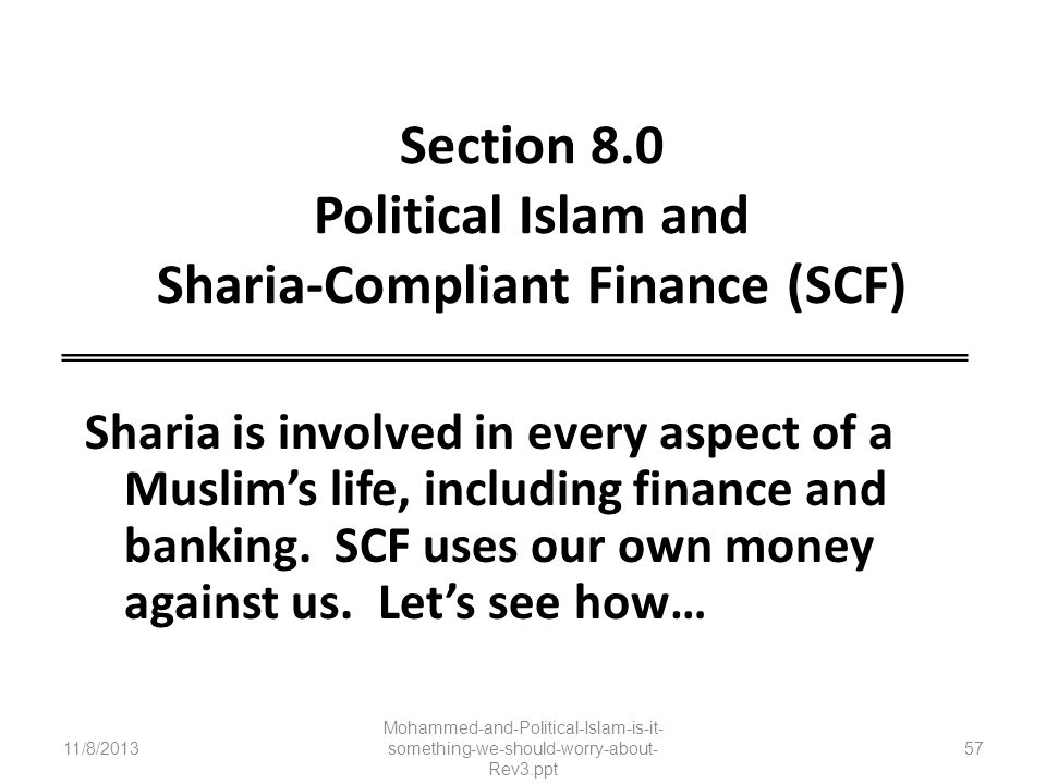 Section 8.0 Political Islam and Sharia-Compliant Finance (SCF)