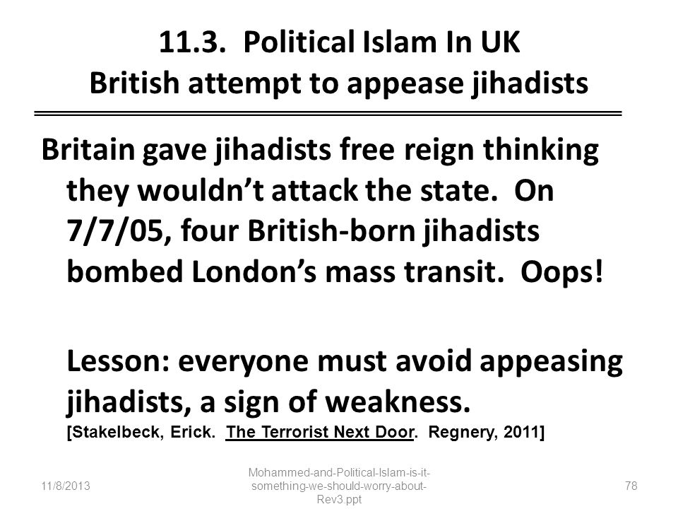 11.3. Political Islam In UK British attempt to appease jihadists