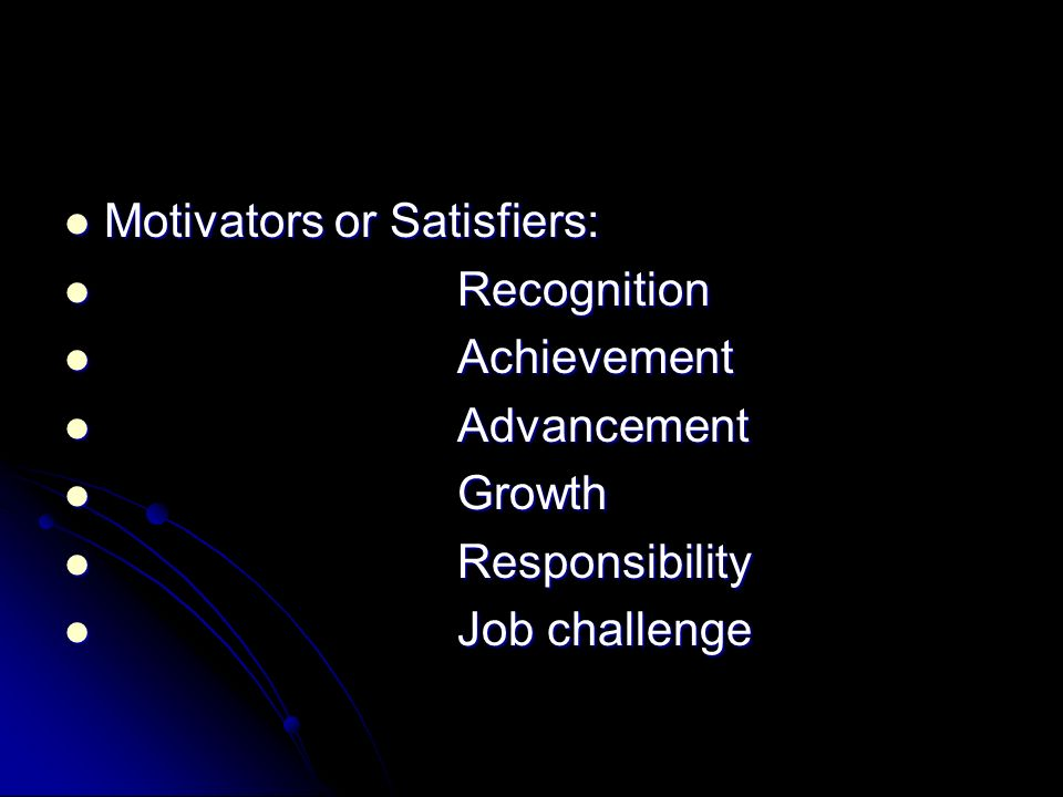 Motivators or Satisfiers: