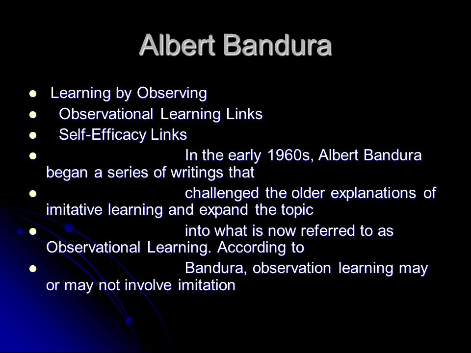 Albert Bandura Learning by Observing Observational Learning Links