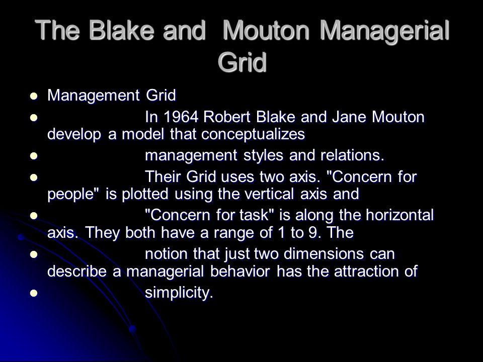 The Blake and Mouton Managerial Grid