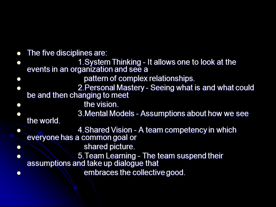 The five disciplines are: