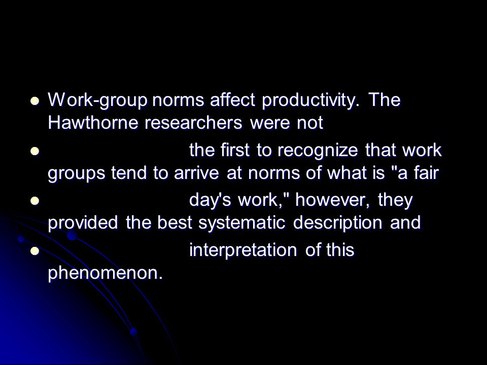 Work-group norms affect productivity