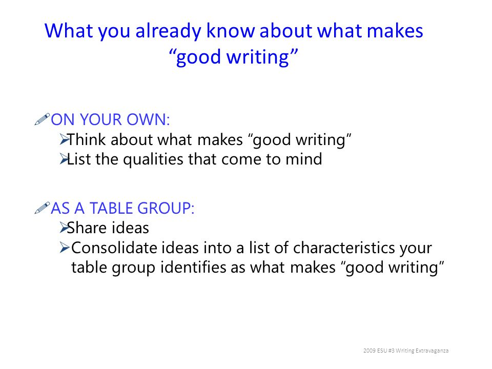 What you already know about what makes good writing